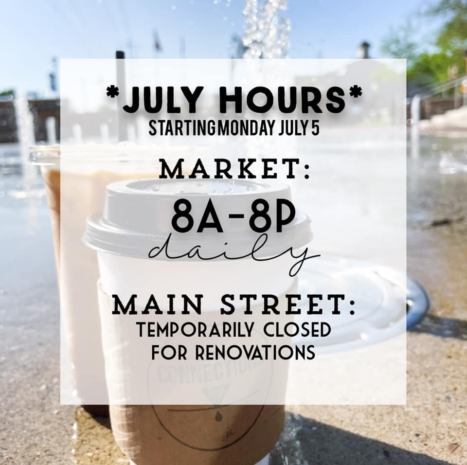 New Hours July
